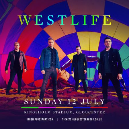 Westlife live in Gloucester!